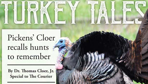 Pickens' Cloer recalls hunts